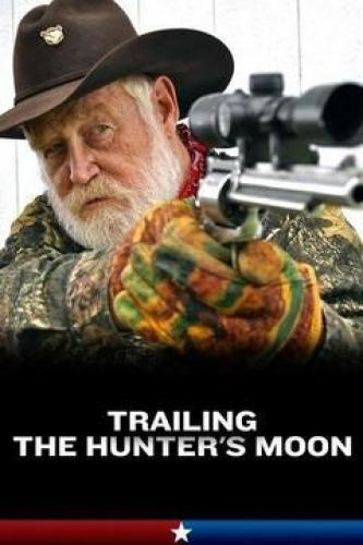 Trailing the Hunter's Moon next episode air date poster