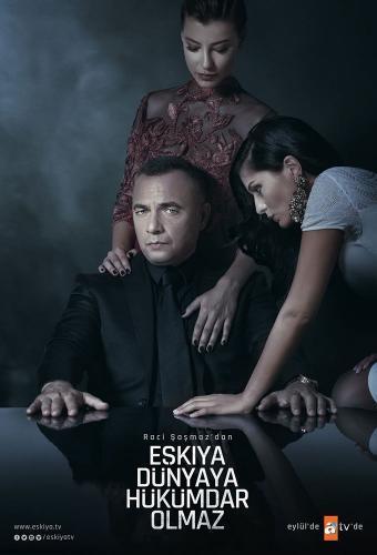Eşkıya Dünyaya Hükümdar Olmaz next episode air date poster
