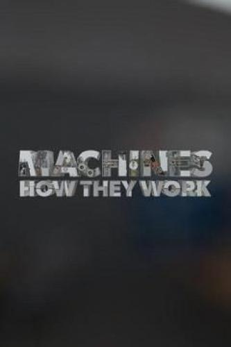 Machines: How They Work next episode air date poster