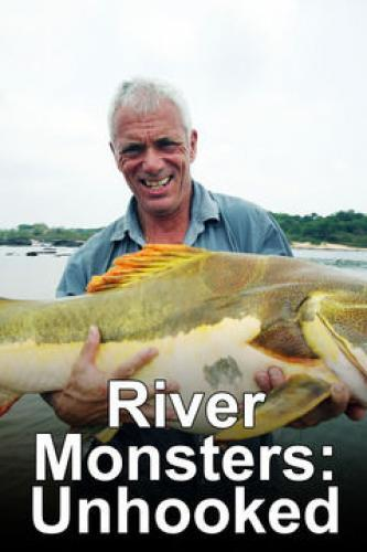 River Monsters: Unhooked next episode air date poster