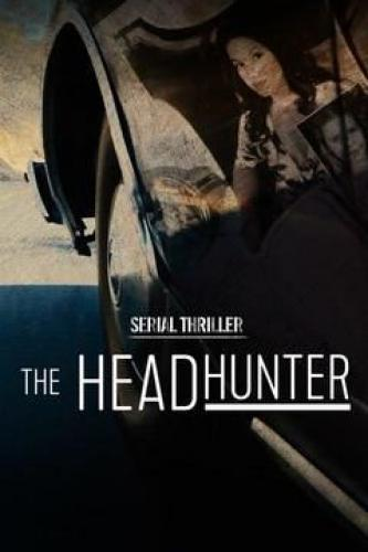 Serial Thriller: The Head Hunter next episode air date poster