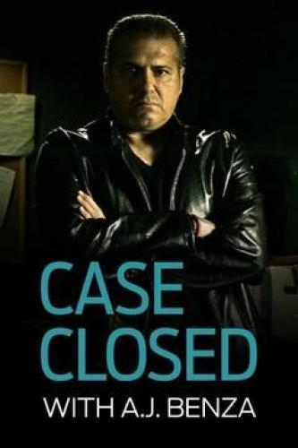 Case Closed with A.J. Benza next episode air date poster