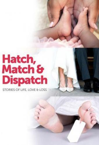 Hatch, Match & Dispatch next episode air date poster
