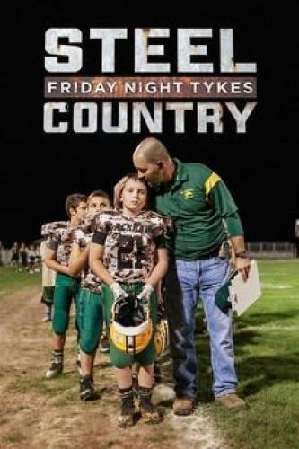 Friday Night Tykes: Steel Country next episode air date poster