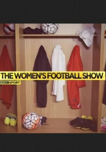 The Women's Football Show next episode air date poster