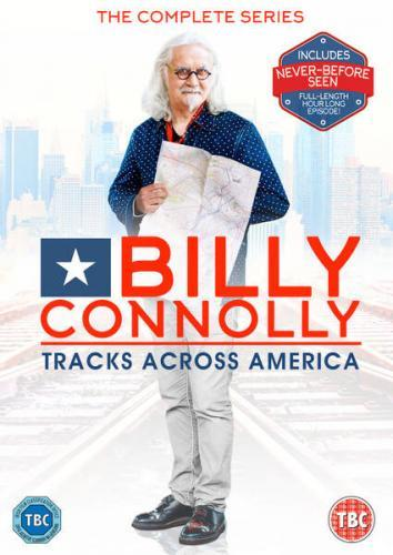 Billy Connolly's Tracks Across America next episode air date poster