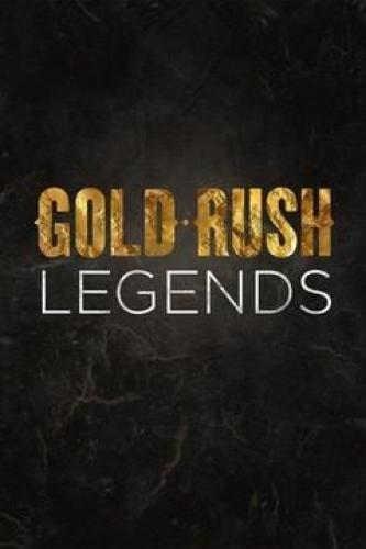 Gold Rush: Legends next episode air date poster