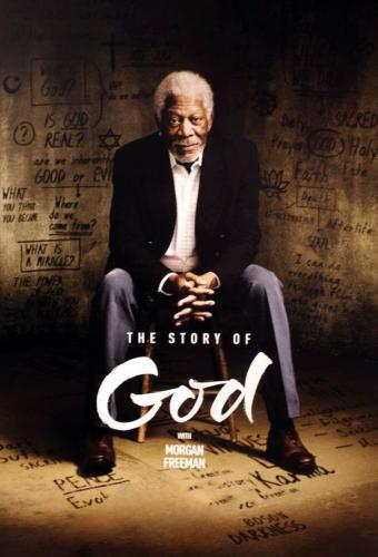 The Story of God With Morgan Freeman next episode air date poster