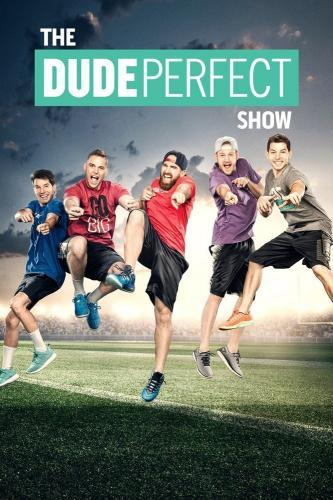 The Dude Perfect Show next episode air date poster