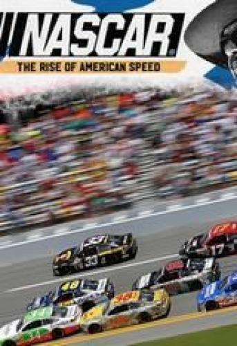 Nascar: The Rise of American Speed next episode air date poster