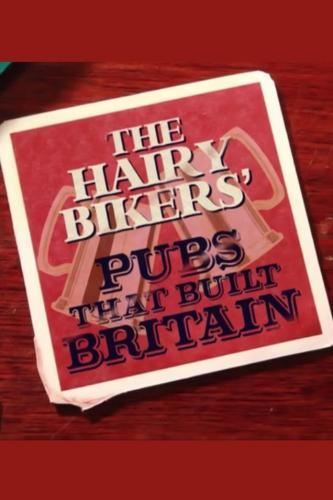 The Hairy Bikers' Pubs That Built Britain next episode air date poster
