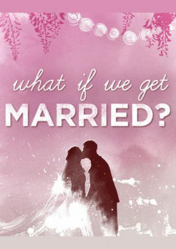 What If We Get Married? next episode air date poster