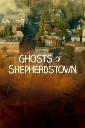 Ghosts of Shepherdstown next episode air date poster