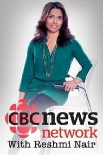 CBC News Network with Reshmi Nair next episode air date poster