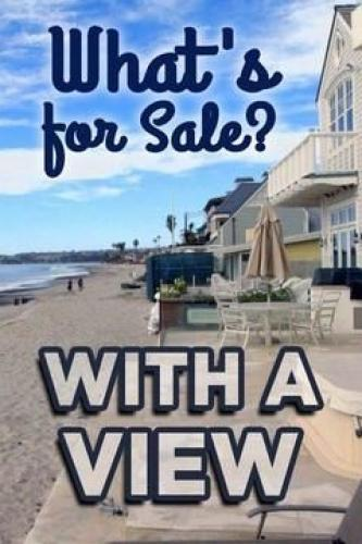What's for Sale? With a View next episode air date poster