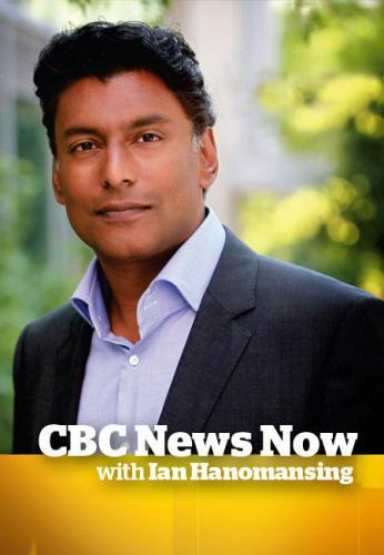 CBC News Network with Ian Hanomansing next episode air date poster