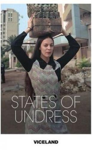 States of Undress next episode air date poster