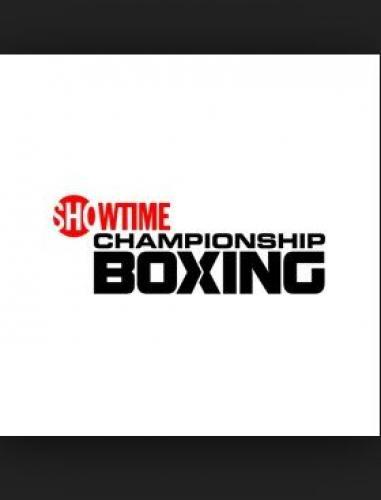 Showtime Championship Boxing next episode air date poster