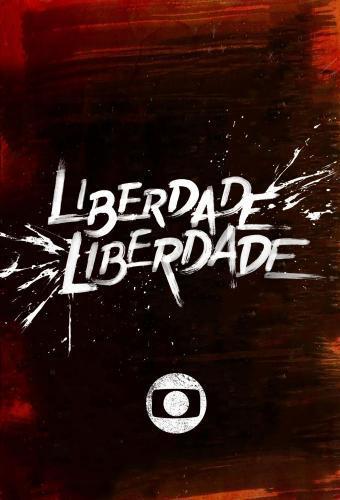Liberdade, Liberdade next episode air date poster