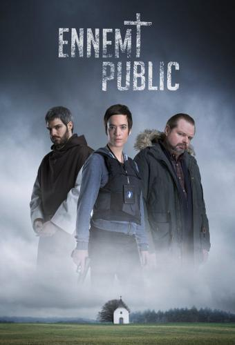 Ennemi Public next episode air date poster