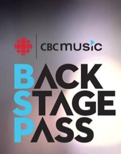 CBC Music Backstage Pass next episode air date poster