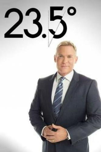 23.5 Degrees with Sam Champion next episode air date poster