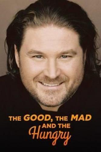 The Good, the Mad and the Hungry next episode air date poster