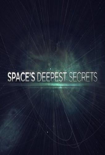 Space's Deepest Secrets next episode air date poster