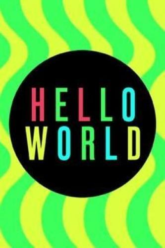 Hello World next episode air date poster