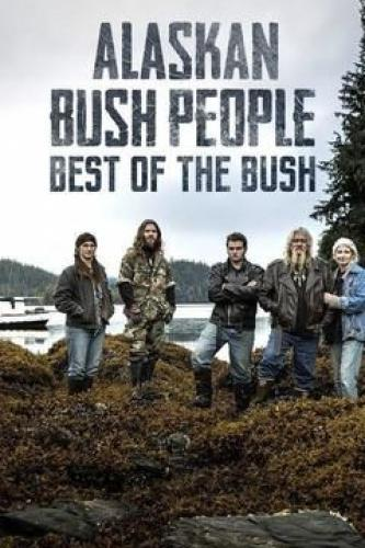 Alaskan Bush People: Best of the Bush next episode air date poster