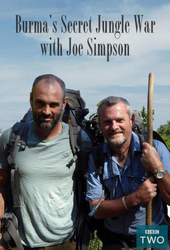 Burma's Secret Jungle War with Joe Simpson next episode air date poster