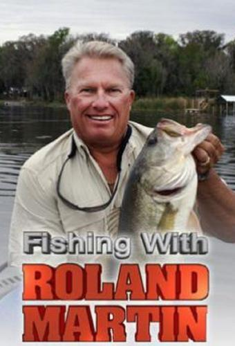 Fishing with Roland Martin next episode air date poster