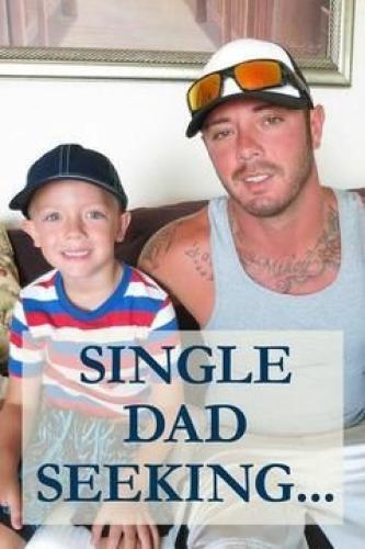 Single dad seeking