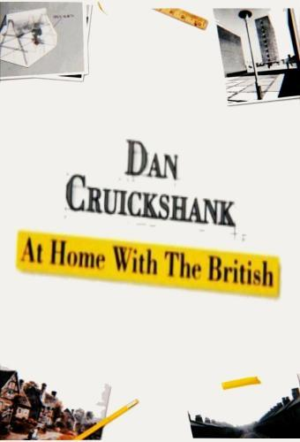 Dan Cruickshank: At Home with the British next episode air date poster