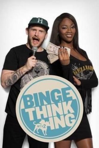 Binge Thinking next episode air date poster