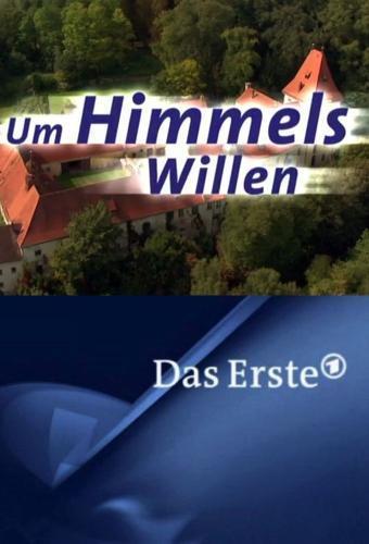 Um Himmels Willen next episode air date poster