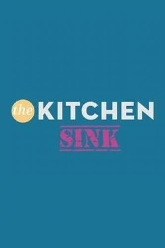 The Kitchen Sink next episode air date poster