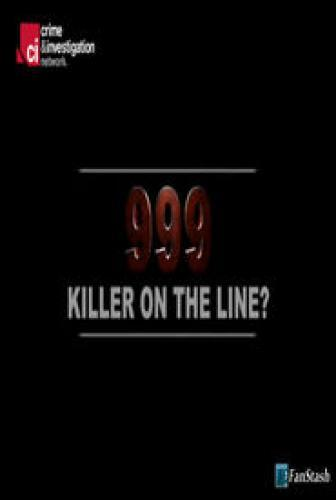 999: Killer on the Line next episode air date poster