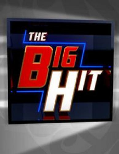 The Big Hit next episode air date poster