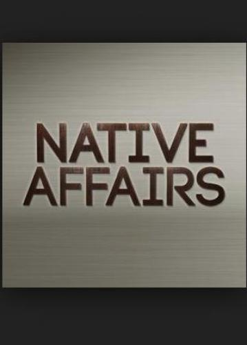 Native Affairs next episode air date poster