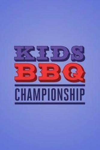 Kids BBQ Championship next episode air date poster