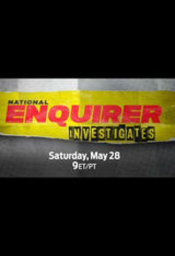 National Enquirer Investigates next episode air date poster