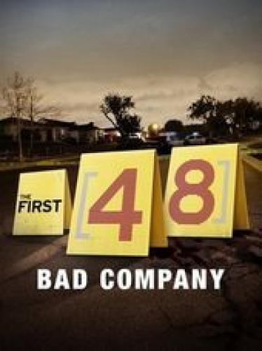 The First 48: Bad Company next episode air date poster
