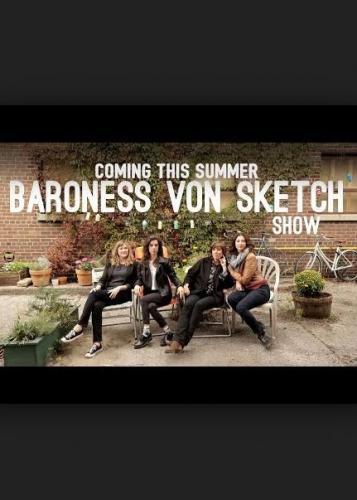 Baroness von Sketch Show next episode air date poster