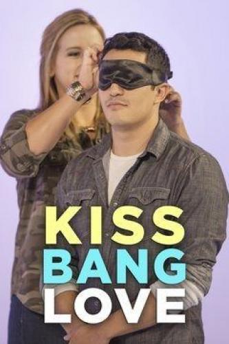 Kiss Bang Love next episode air date poster