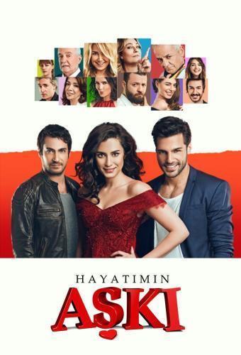 Hayatımın Aşkı next episode air date poster