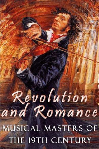 Revolution and Romance - Musical Masters of the 19th Century next episode air date poster