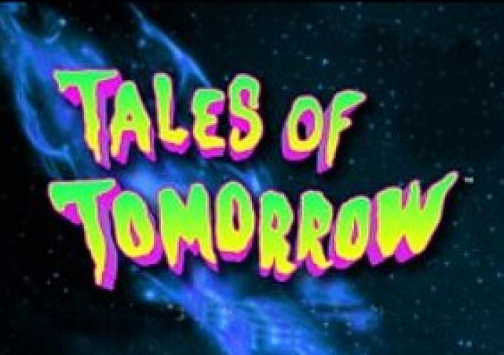 Tales of Tomorrow next episode air date poster
