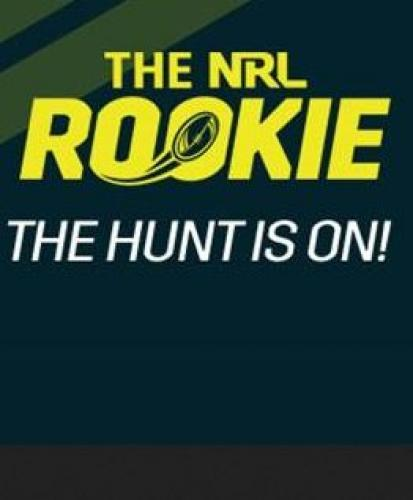 The NRL Rookie next episode air date poster