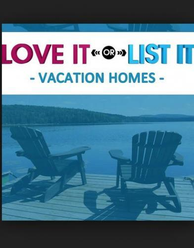 Love It or List It Vacation Homes next episode air date poster